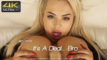 Wankitnow Jem Stone  Its A Deal Bro  SITERIP VIDEO PORN RIP