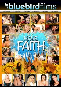 have faith Bluebird Films  [DVD.RIP XviD NYMPHO] PORN RIP