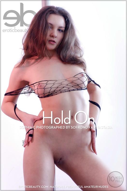 Erotic-Beauty Sophia C in Hold On  Siterip Imageset Erotic-Beauty.com PORN RIP