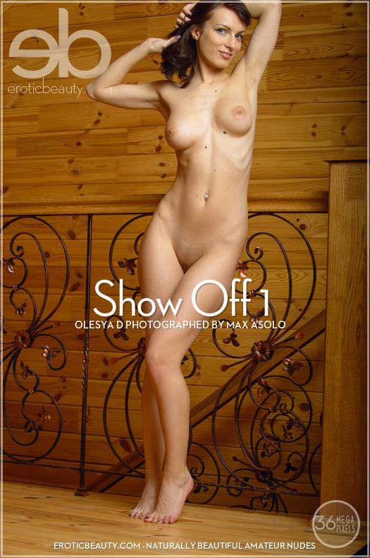 Erotic-Beauty Olesya D in Show Off 1  Siterip Imageset Erotic-Beauty.com PORN RIP