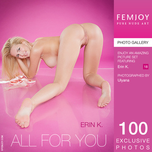 FEMJOY Erin K. in All For You February 2, 2017 [IMAGESET MP16 NUDEART] PORN RIP