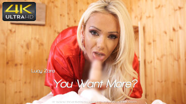 Wankitnow Lucy Zara  You Want More?  SITERIP VIDEO PORN RIP