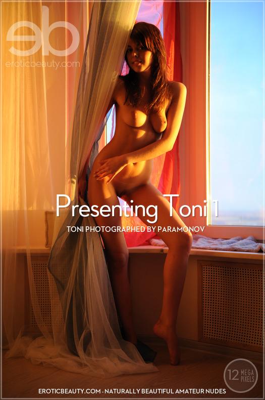Erotic-Beauty Toni in Presenting Toni 1  Siterip Imageset Erotic-Beauty.com PORN RIP