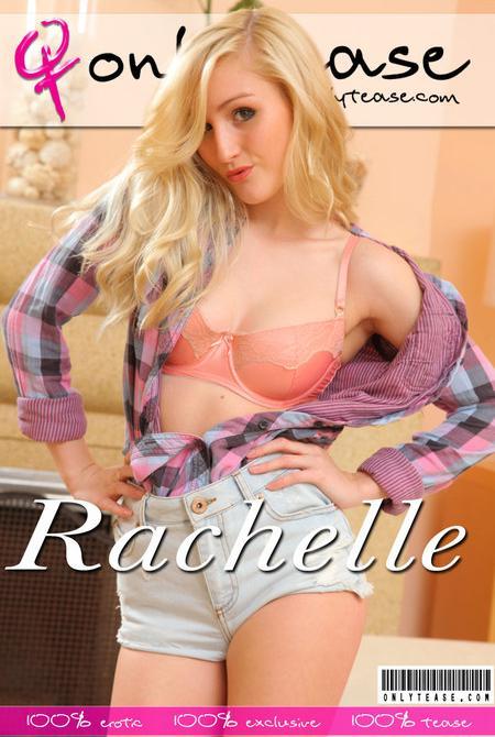 OnlyTease Rachelle Monday, 22 May  [IMAGESet Siterip Onlyallsites] PORN RIP