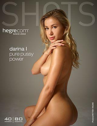 Hegre-Art Darina L pure pussy power  [Siterip FULL VIDEO/IMAGESET] PORN RIP