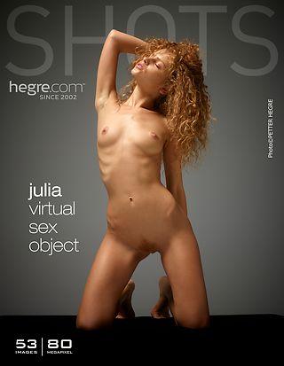 Hegre-Art Julia virtual sex object  [Siterip FULL VIDEO/IMAGESET] PORN RIP