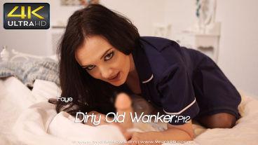 Wankitnow Faye  Dirty Old Wanker:Pt2  SITERIP VIDEO PORN RIP