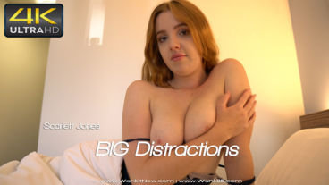 Wankitnow Scarlett Jones  BIG Distractions  SITERIP VIDEO PORN RIP