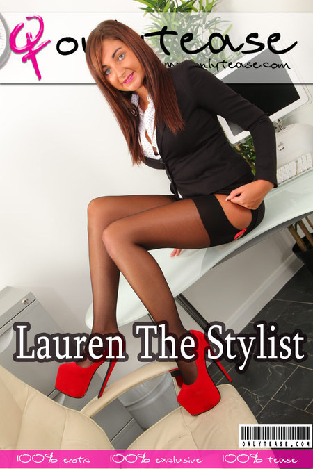 OnlyTease Lauren The Stylist Wednesday, 13 September  [IMAGESet Siterip Onlyallsites] PORN RIP
