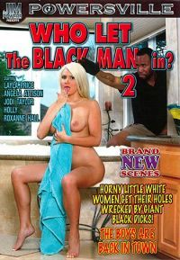 who let the black man in 2 Powersville  [DVD.RIP XviD NYMPHO] WEB-DL