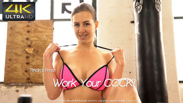 Wankitnow Tindra Frost  Work Your COCK  SITERIP VIDEO WEB-DL