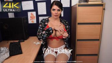 Wankitnow Kylie K  I m Hotter  SITERIP VIDEO WEB-DL